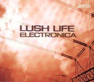 Quango Lush Life Electronica album cover