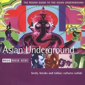 The Rough Guide To The Asian Underground album cover