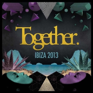 Together Ibiza 2013 album cover