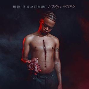 Music, Trial And Trauma: A Drill Story album cover