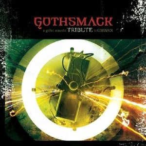 Gothsmack: A Gothic Acoustic Tribute To Godsmack album cover