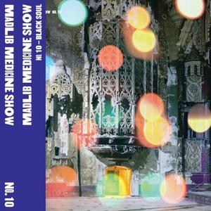 Medicine Show No. 10: Black Soul album cover