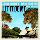 Let It Be Me: Mathis In N... album cover