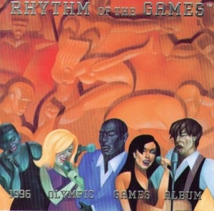 Rhythm Of The Games: 1996 Olympic Games Album album cover