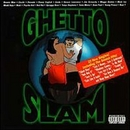 Ghetto Slam album cover