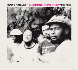 Funky Nassau: The Compass Point Story album cover