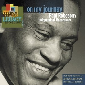 On My Journey: Paul Robeson's Independent Recordings album cover