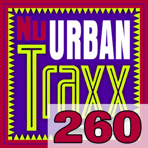 ERG Music: Nu Urban Traxx, Vol. 260 (May 2019) album cover