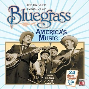 The Time-Life Treasury Of Bluegrass: America's Music album cover
