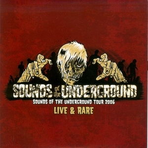 Sounds Of The Underground 2006 Live & Rare album cover