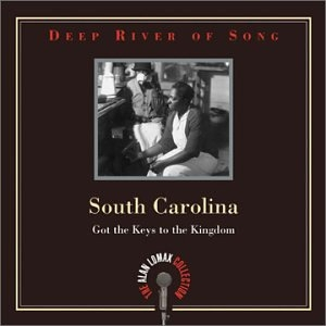 Deep River Of Song: South Carolina-Got The Keys To The Kingdom album cover