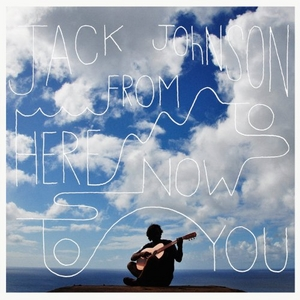 From Here To Now To You album cover