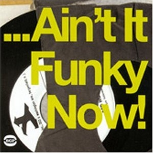 Ain't It Funky Now album cover