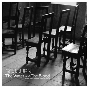 The Water And The Blood: The Hymns Of Isaac Watts, Vol. II album cover