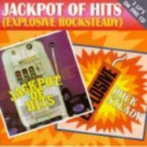 Jackpot Of Hits (Explosive Rocksteady) album cover