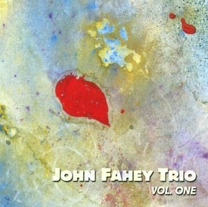 John Fahey Trio, Vol.1 album cover