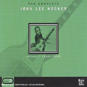 The Complete John Lee Hooker Vol.3: Detroit 1949-1950 album cover