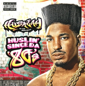 Huslin' Since Da 80's album cover