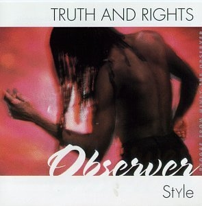 Truth And Rights, Observer Style album cover