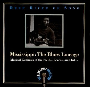 Deep River Of Song, Mississippi: The Blues Lineage album cover