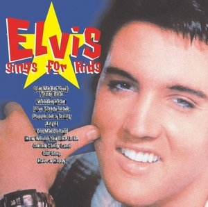Elvis Sings For Kids album cover
