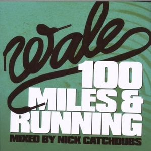 100 Miles & Running album cover