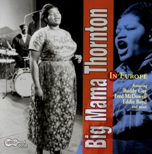 Big Mama Thornton In Europe album cover
