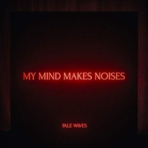 My Mind Makes Noises album cover