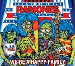 We're A Happy Family: A Tribute To The Ramones album cover