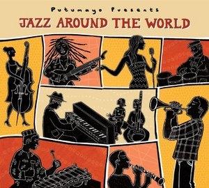 Putumayo Presents: Jazz Around The World album cover