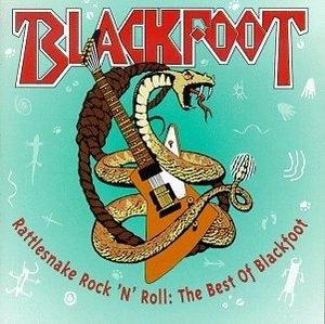 Rattlesnake Rock 'N' Roll: The Best Of Blackfoot album cover