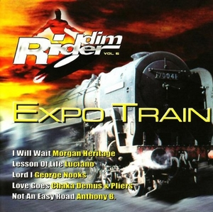 Riddim Rider, Vol. 6: Expo Train album cover