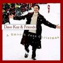 Dave Koz & Friends: A Smo... album cover