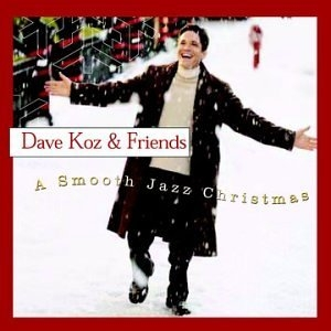 Dave Koz & Friends: A Smooth Jazz Christmas album cover