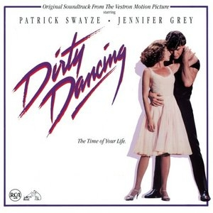 Dirty Dancing: Original Motion Picture Soundtrack album cover