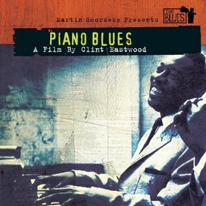 Martin Scorsese Presents The Blues-Piano Blues album cover