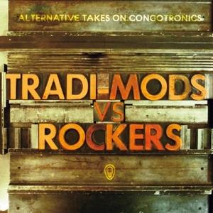Tradi-Mods vs. Rockers Alternative Takes On Congotronics album cover