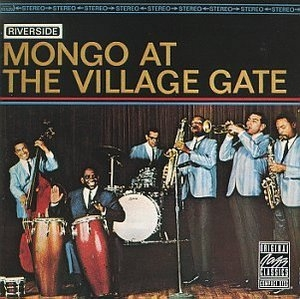 Mongo At The Village Gate album cover