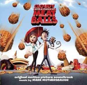 Cloudy With A Chance Of Meatballs (Original Motion Picture Soundtrack) album cover