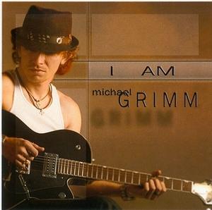 I Am Michael Grimm album cover