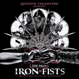 The Man With The Iron Fists (Original Motion Picture Soundtrack)  album cover