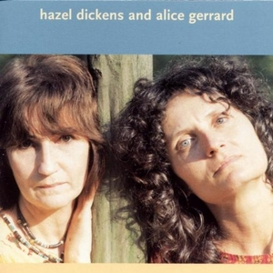 Hazel Dickens And Alice Gerrard album cover