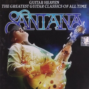 Guitar Heaven: The Greatest Guitar Classics Of All Time album cover