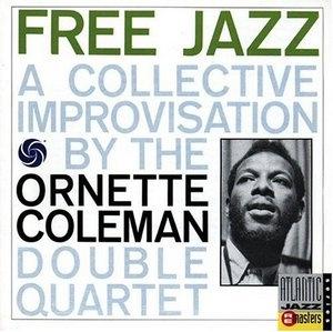 Free Jazz: A Collective Improvisation album cover