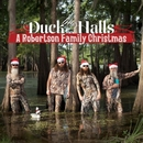 Duck The Halls: A Roberts... album cover