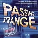 Passing Strange: The Stew... album cover