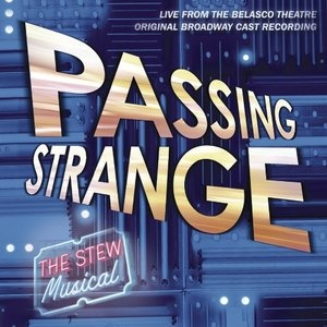 Passing Strange: The Stew Musical (Original Broadway Cast Recording) album cover