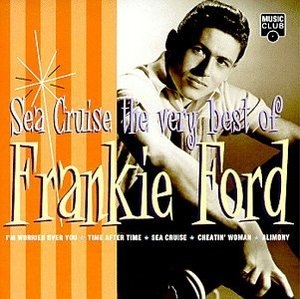 Sea Cruise: The Very Best Of album cover