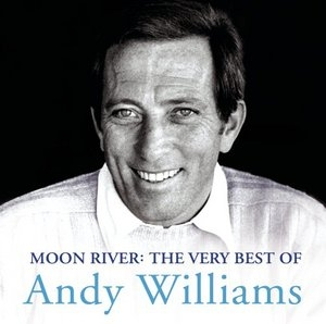 Moon River: The Very Best Of Andy Williams album cover