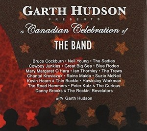 Garth Hudson Presents: A Canadian Celebration Of The Band album cover